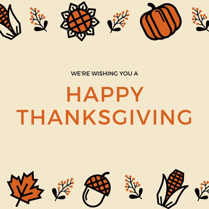 We hope you have a wonderful Thanksgiving! …